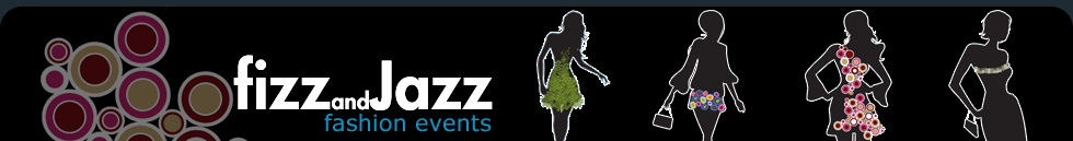 Fizz and Jazz Fashion Events - Fashion Events in Manchester